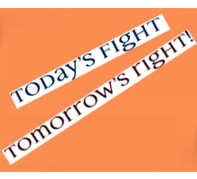 Today's fight – Tomorrow's right